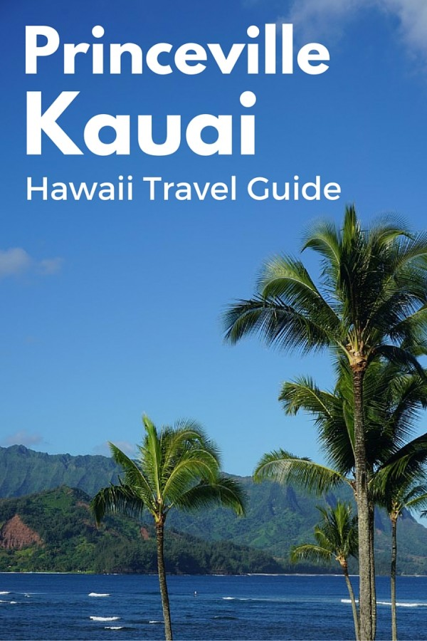 Travel Guide: Princeville, Kauai, HI